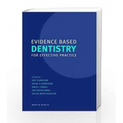 Evidence Based Dentistry for Effective Practice by Clarkson J. Book-9788126548156