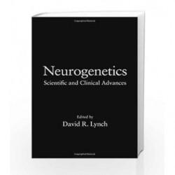 Neurogenetics: Scientific and Clinical Advances (Neurological