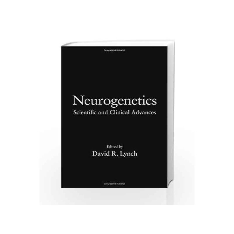Neurogenetics: Scientific and Clinical Advances (Neurological Disease and  Therapy) by Lynch L-Buy Online Neurogenetics: Scientific and Clinical