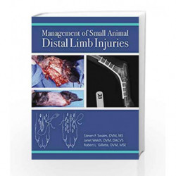 Management of Small Animal Distal Limb Injuries by Swaim S F Book-