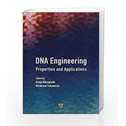 DNA Engineering: Properties and Applications by Mizoguchi K Book-9789814669467