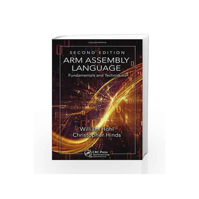 ARM Assembly Language: Fundamentals and Techniques, Second Edition by Hohl W Book-9781482229851