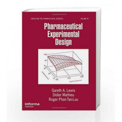 Pharmaceutical Experimental Design: 92 (Drugs and the Pharmaceutical Sciences) by Brittain H.G.,Ebadi M.,Lewis,Seethala R.,Signo