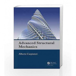 Advanced Structural Mechanics by Carpinteri A Book-9780415580373