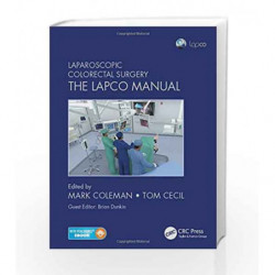 Laparoscopic Colorectal Surgery: The Lapco Manual by Coleman M Book-9781498712354