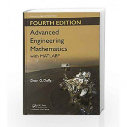 Advanced Engineering Mathematics with MATLAB (Advances in Applied Mathematics) by Duffy D.G. Book-9781498739641