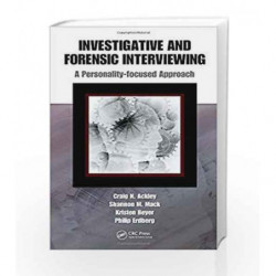 Investigative and Forensic Interviewing: A Personality-focused Approach by Ackley Book-9781420084252
