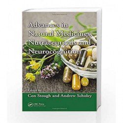 Advances in Natural Medicines, Nutraceuticals and Neurocognition by Stough Book-9781439893609