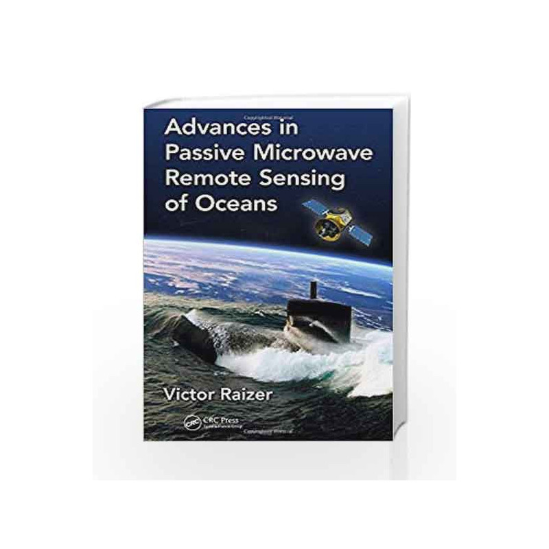 Advances in Passive Microwave Remote Sensing of Oceans by Raizer V Book-9781498767767
