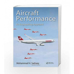 Aircraft Performance: An Engineering Approach by Sadraey M.H. Book-9781498776554