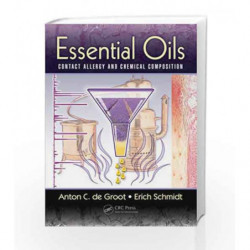 Essential Oils: Contact Allergy and Chemical Composition by Groot A C D Book-9781482246407