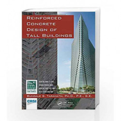 Reinforced Concrete Design of Tall Buildings by Taranath Book-9781439804803