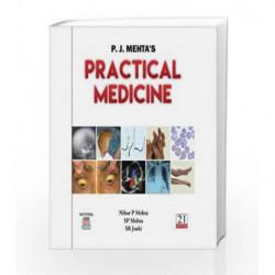 P. J. MEHTA'S Practical Medicine 21st ed 2018 by Mehta P.J. Book-9788190704625