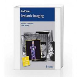 Radcases- Pediatric Imaging (Intl. Edn.) by Gunderman R.B Book-9789380378619