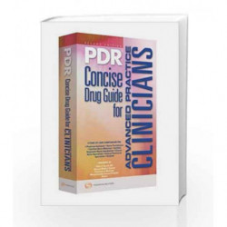 2009 PDR Concise Drug Guide for Advanced Practice Clinicians by Berkowitz R.L. Book-9781563637186