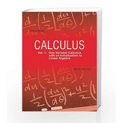 Calculus: One-Variable Calculus with An Introduction to Linear Algebra, Vol 1, 2ed by Apostol T.M Book-9788126515196