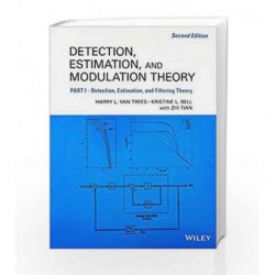 Detection Estimation And Modulation Theory Part 1 Detection Estimation And Filtering Theory 2Ed (Pb 2016) by Trees H.L.V Book-97
