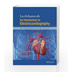 Leoschamroth: An Introduction to Electro Cardiography by Narasimhan C. Book-9788126538973
