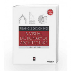A Visual Dictionary of Architecture by Ching F.D.K. Book-9788126535644